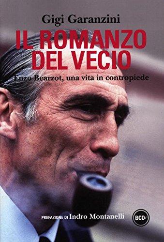 Il romanzo del vecio. Enzo Bearzot, una vita in contropiede