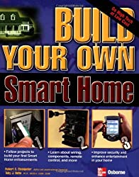 Build Your Own Smart Home (Build Your Own) by Anthony Velte (2003-09-30)