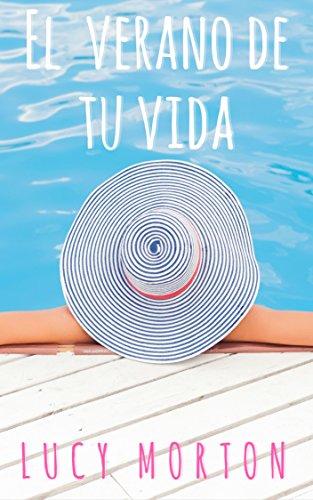 El verano de tu vida