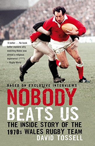 Nobody Beats Us: The Inside Story of the 1970s Wales Rugby Team (Us-rugby-ball)