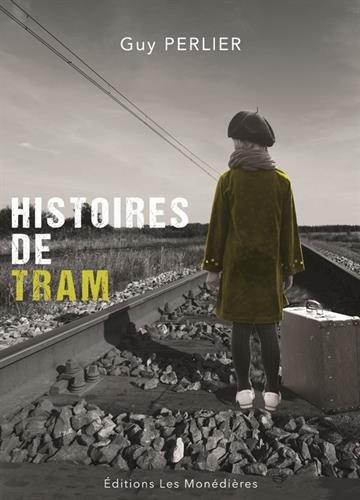 Histoires de tram