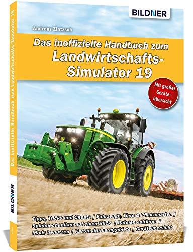 Das inoffizielle Handbuch zum Landwirtschaftssimulator 19: Alle Tipps und Tricks zum Spiel!