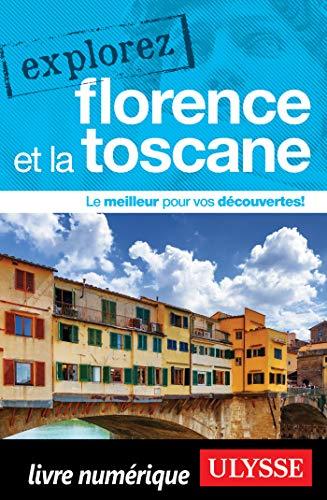 Explorez Florence et la Toscane par Jennifer Dore-dallas
