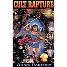 Cult Rapture: Revelations of the Apocalyptic Mind by Adam Parfrey (1995-11-02)