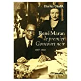 René Maran : Le premier Goncourt noir 1887-1960