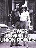 The 1970s: Flower Power to Union Power (Looking Back at Britain)