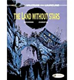 [ Valerian Land without Stars ] [ VALERIAN LAND WITHOUT STARS ] BY Christin, Pierre ( AUTHOR ) Apr-05-2012 Paperback