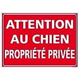 Panneau Attention au Chien Propriété Privée - Double Face Autocollant au Dos + Protection anti-UV - Dimensions 300x210 mm - Plastique rigide PVC 1,5 mm