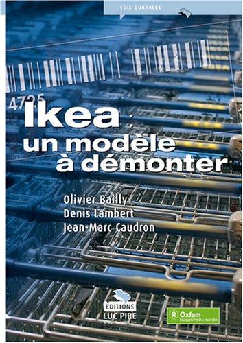 Ikea : un modèle à démonter par Olivier Bailly, Jean-Marc Caudron, Denis Lambert