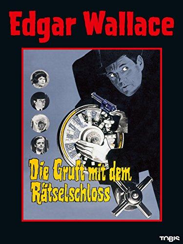 Edgar Wallace: Die Gruft mit dem Rätselschloss [dt./OV] - Real Ein Mitarbeiter