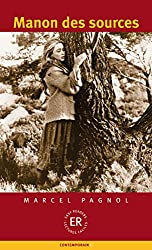 Manon des sources: Französische Lektüre für das 3., 4. Lernjahr. Buch (Easy Readers - Lectures Faciles)