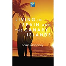 Living in Spain and the Canary Islands (Letters from the Atlantic)