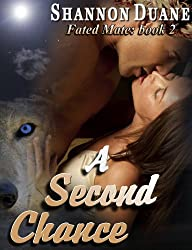 A Second Chance (Fated Mate Book 2)