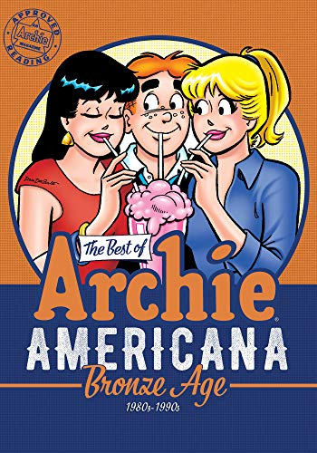 The Best of Archie Americana Vol. 3: Bronze Age (The Best of Archie Comics, Band 3)