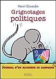 Grignotages Politiques