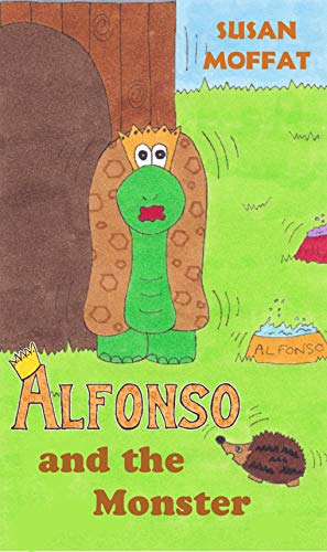 Alfonso and the Monster (A Royal Tortoise Tale Book 3) (English Edition)