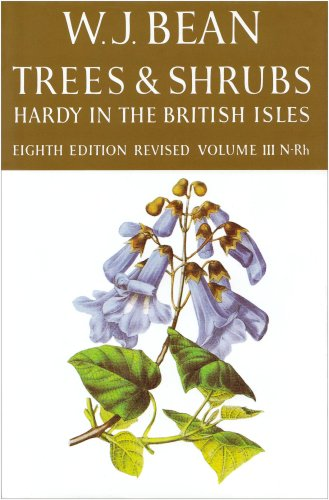 Trees and Shrubs Hardy in the British Isles: Volume III: N-Rh (Trees & Shrubs Hardy in the British Isles)