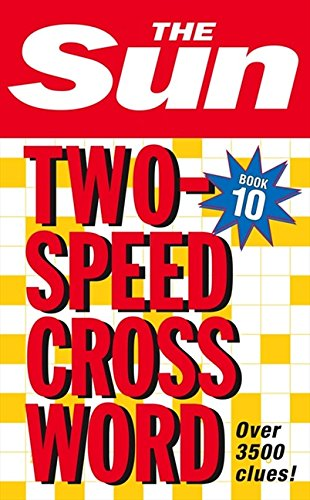 The Sun Two-Speed Crossword Book 10 (Bk. 10): Bk. 10 Bk 10