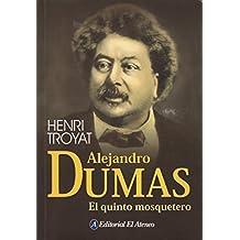 Alejandro Dumas. El Quinto Mosquetero