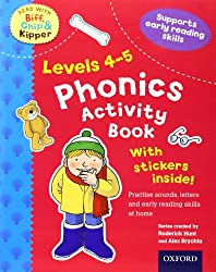Oxford Reading Tree Read With Biff, Chip, and Kipper: Levels 4 to 5. Phonics Activity Sticker Book