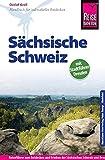 Reise Know-How Sächsische Schweiz mit Stadtführer Dresden: Reiseführer für individuelles Entdecken