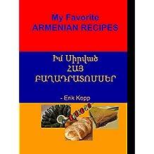 My Favorite Armenian Recipes