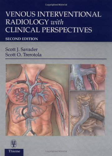 Venous Interventional Radiology With Clinical Perspectives (2000-04-15)