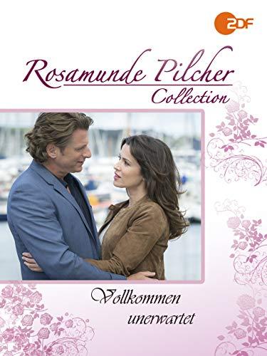 Rosamunde Pilcher: Vollkommen unerwartet - Marco Gläser