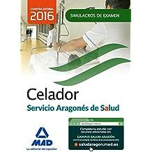 Celador del Servicio Aragonés de Salud (SALUD-Aragón). Simulacros de examen