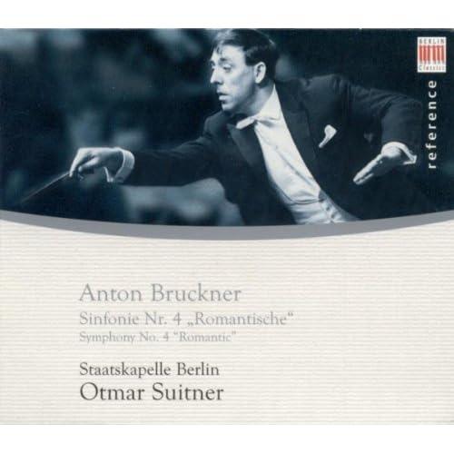 """Anton Bruckner: Symphony No. 4, """"Romantic"""" (Berlin Staatskapelle, Suitner)"""