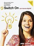 Switch on. Starter book-Extra book. Per la Scuola media. Con DVD-ROM. Con espansione online: 1