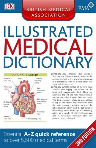 BMA Illustrated Medical Dictionary by (2013-07-01)
