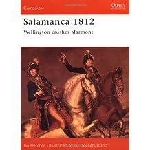 Salamanca 1812: Wellington Crushes Marmont (Campaign, Band 48)