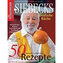 Awesome DER FEINSCHMECKER Bookazine Nr. 22: Siebecks Deutsche Küche. 60 Einfache U0026  Gastliche Rezepte