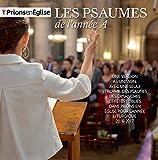 Les Psaumes de l'année A - Prions en Église