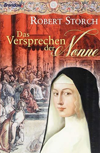 Buchseite und Rezensionen zu 'Das Versprechen der Nonne: Roman' von Robert Storch