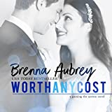 Worth Any Cost: Adam & Mia, Part 4, Gaming the System, Book 6