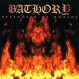 Bathory: Destroyer of Worlds (Audio CD)