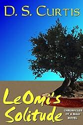 LeOmi's Solitude (Chronicles of a Magi Book 3)
