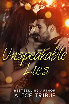 Unspeakable Lies Novella (Unspeakable Truths Book 2) by [Tribue, Alice]
