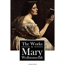 The Works by Mary Wollstonecraft: 5