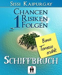 Chancen, Risiken, Folgen 1 Bonus Tomaso erzählt: Schiffbruch (Chancen, Risiko, Folgen 5)