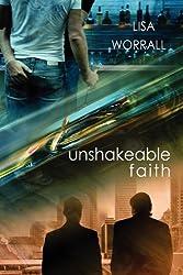 Unshakeable Faith by Lisa Worrall (2011-11-28)