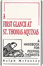 A First Glance at St. Thomas Aquinas: A Handbook for Peeping Thomists (Working Class in American History)
