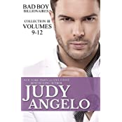 Bad Boy Billionaires, Collection III: Volumes 9 - 12 (The BAD BOY BILLIONAIRES Series) by Judy Angelo (2013-07-30)