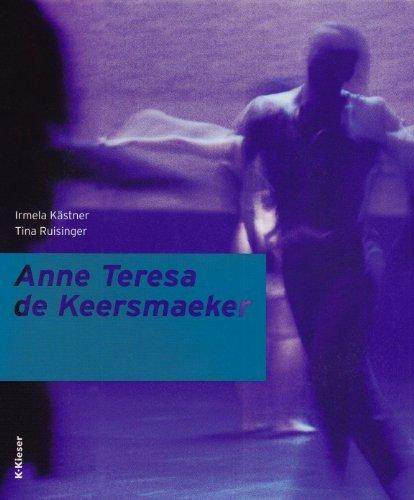 Meg Stuart, Anne Teresa de Keersmaeker by Irmela K?????????stner (2007-08-06)