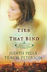 Ties That Bind (Ribbons West #03) Pella, Judith ( Author ) Apr-01-2000 Paperback