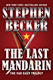 The Last Mandarin (The Far East Trilogy Book 2) (English Edition)
