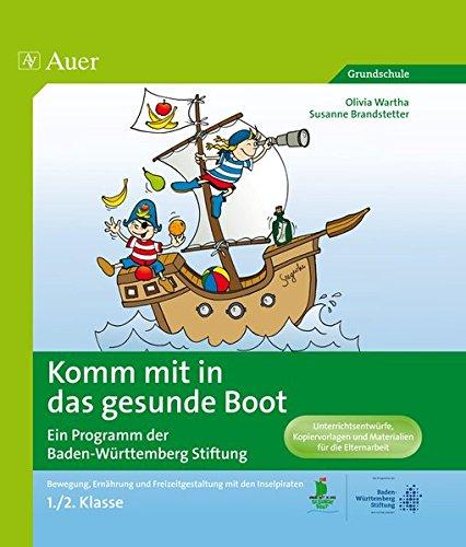 Komm mit in das gesunde Boot - ein Projekt der Landesstiftung Baden-Württemberg