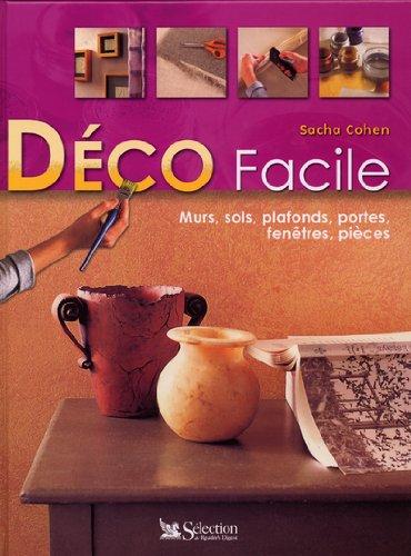 Déco facile : Murs, sols, plafonds, portes, fenêtres, pièces